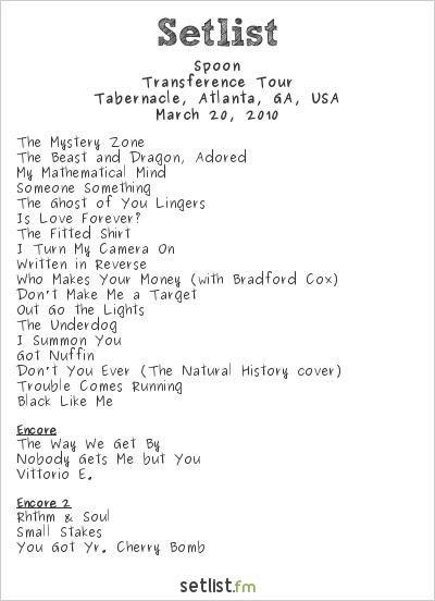 Spoon at Tabernacle, Atlanta, GA, USA Setlist
