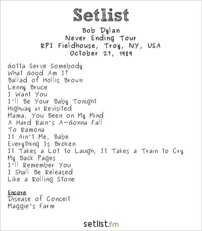 Bob Dylan Setlist RPI Fieldhouse, Troy, NY, USA 1989, Never Ending Tour