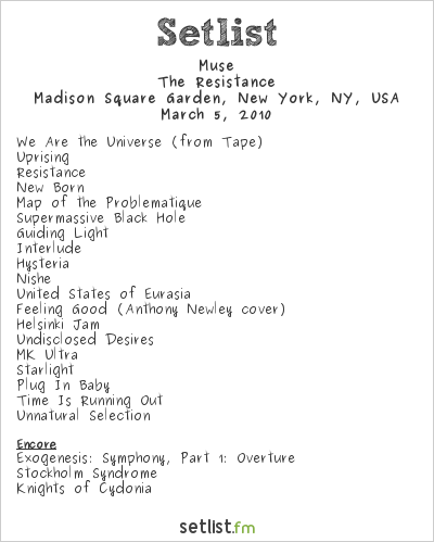 Muse Setlist Madison Square Garden, New York, NY, USA 2010, Resistance North American Arena Tour