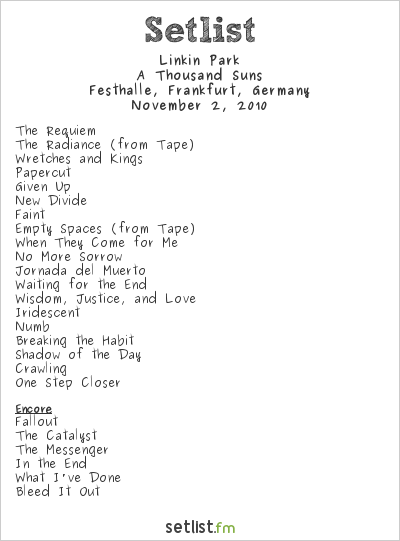 Linkin Park Setlist Festhalle, Frankfurt, Germany 2010, A Thousand Suns World Tour