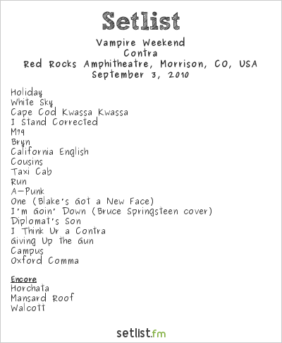 Vampire Weekend Setlist Red Rocks Amphitheatre, Morrison, CO, USA 2010