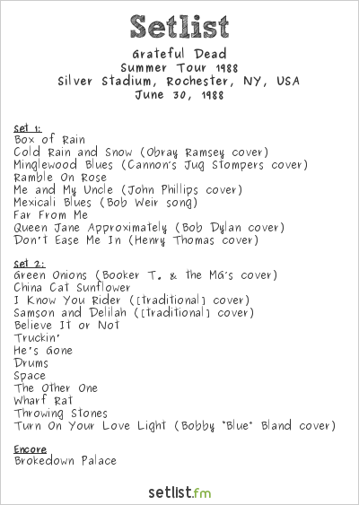 Grateful Dead Setlist Silver Stadium, Rochester, NY, USA, Summer Tour 1988