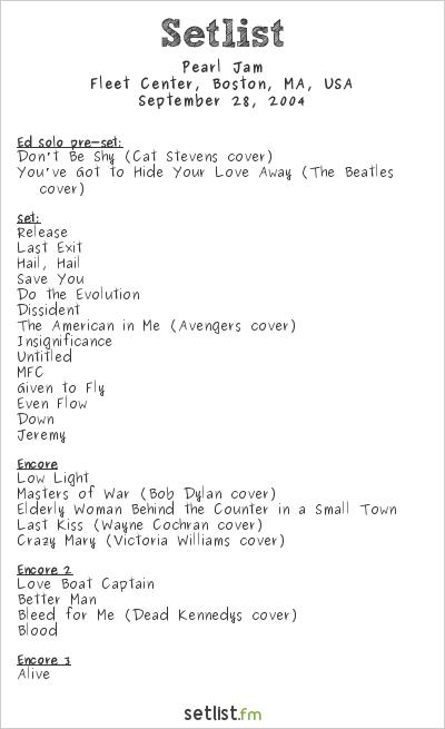 Pearl Jam Setlist Fleet Center, Boston, MA, USA 2004
