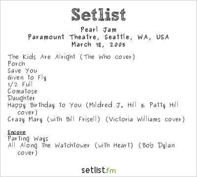 Pearl Jam Setlist Paramount Theatre, Seattle, WA, USA 2005