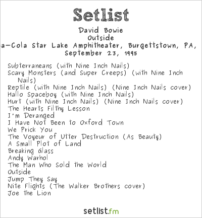 David Bowie Setlist Coca-Cola Star Lake Amphitheater, Burgettstown, PA, USA 1995, Outside