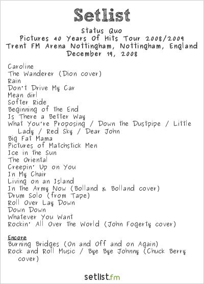 Status Quo Setlist Nottingham Arena,  Nottingham, UK 2008