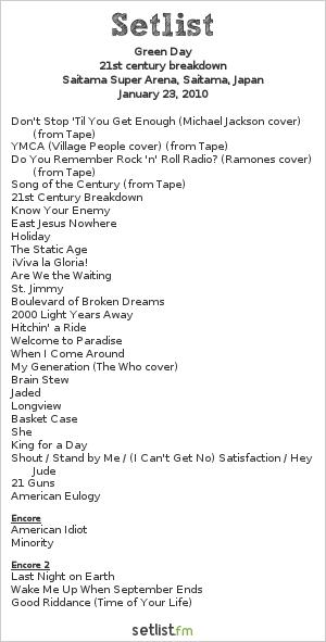 Green Day Setlist Saitama Super Arena, Saitama, Japan 2010, 21st Century Breakdown World Tour