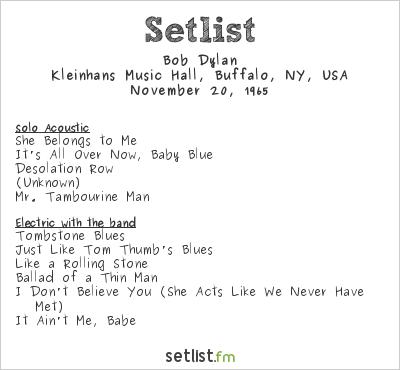 Bob Dylan Setlist Kleinhans Music Hall, Buffalo, NY, USA 1965