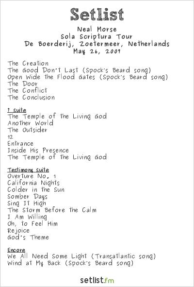 Neal Morse Setlist iO Pages Festival 2007 2007, Sola Scriptura Tour