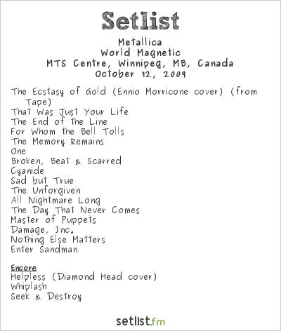 Metallica Setlist MTS Centre, Winnipeg, MB, Canada 2009, World Magnetic