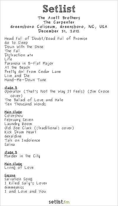 Avett Brothers Tour Setlist