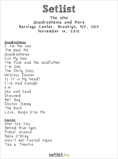 The Who Setlist Barclays Center, Brooklyn, NY, USA 2012, 2012 Quadrophenia and More Tour