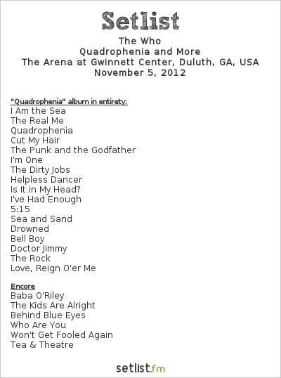 The Who Setlist The Arena at Gwinnett Center, Duluth, GA, USA 2012, Quadrophenia and More