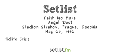 Faith No More at Stadion Strahov, Prague, Czech Republic Setlist