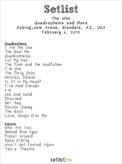 The Who Setlist Jobing.com Arena, Glendale, AZ, USA 2013, Quadrophenia and More 2012/13 North American Tour