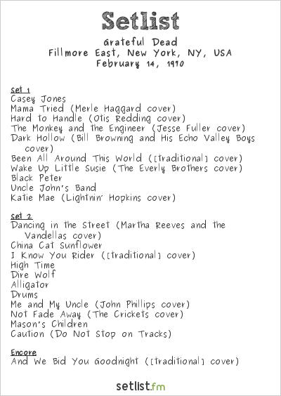 Grateful Dead Setlist Fillmore East, New York, NY, USA 1970
