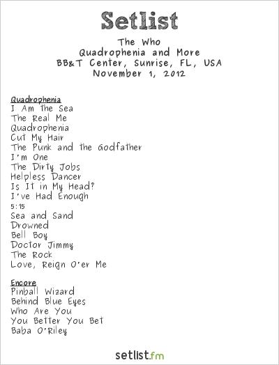 The Who Setlist BB&T Center, Sunrise, FL, USA 2012, Quadrophenia and More