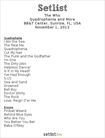 The Who Setlist BB&T Center, Sunrise, FL, USA 2012, Quadrophenia and More