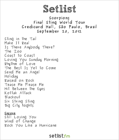Scorpions Setlist Credicard Hall, São Paulo, Brazil 2012, Final Sting World Tour