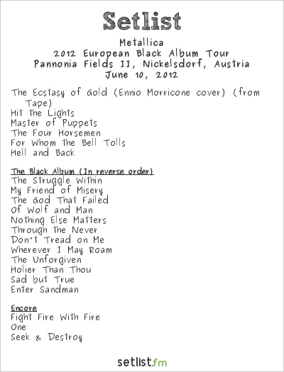 Metallica Setlist Nova Rock 2012 2012, 2012 European Black Album Tour