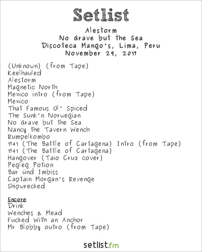 Alestorm Setlist Ataque Folk Fest 2017 2017, No Grave but the Sea