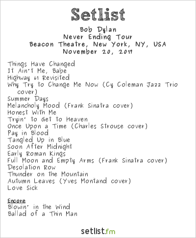 Bob Dylan Setlist Beacon Theatre, New York, NY, USA 2017, Never Ending Tour