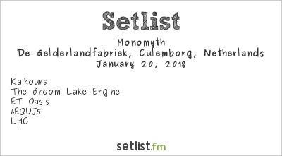 Monomyth Setlist De Gelderlandfabriek, Culemborg, Netherlands 2018