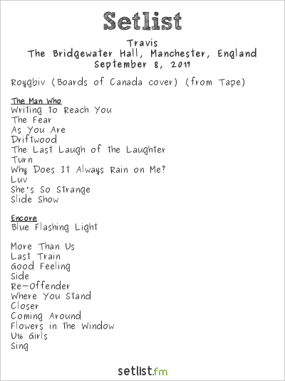 Travis Setlist The Bridgewater Hall, Manchester, England 2017