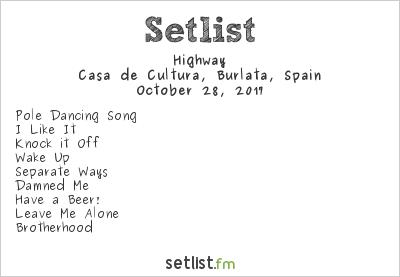 Highway Setlist Casa De Cultura, Burlata, Spain 2017