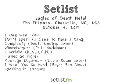 Eagles of Death Metal Setlist The Fillmore, Charlotte, NC, USA 2017