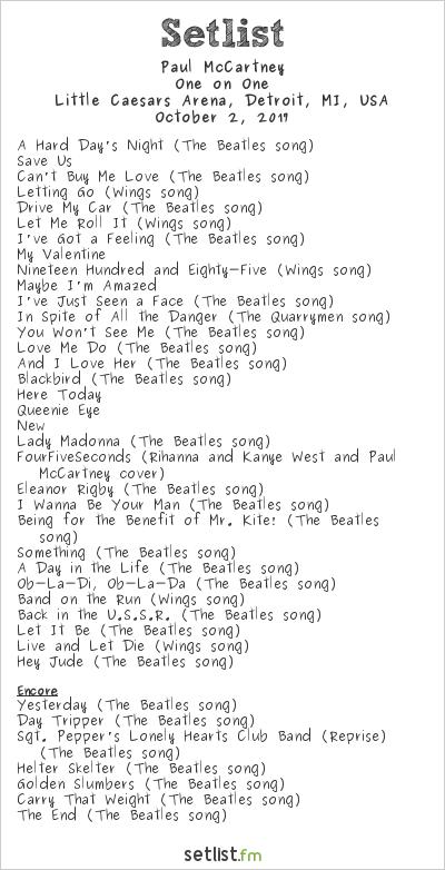 Paul McCartney Setlist Little Caesars Arena, Detroit, MI, USA 2017, One on One