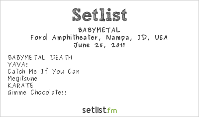 BABYMETAL Setlist Idaho Center Amphitheater, Nampa, ID, USA, U.S. TOUR 2017