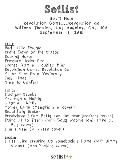 Gov't Mule Setlist Wiltern Theatre, Los Angeles, CA, USA 2018, Revolution Come...Revolution Go