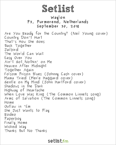 Waylon Setlist P3, Purmerend, Netherlands 2018