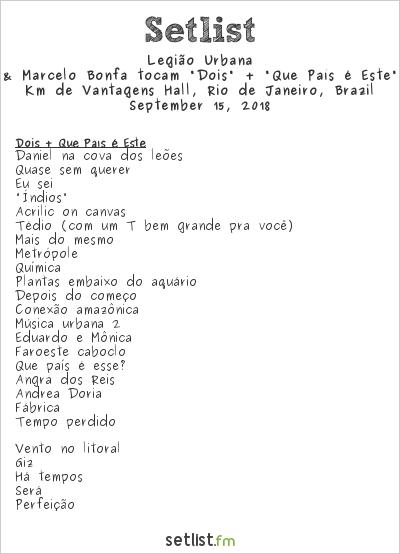 """Legião Urbana Setlist Km de Vantagens Hall, Rio de Janeiro, Brazil 2018, Dado Villa-Lobos & Marcelo Bonfá tocam """"Dois"""" + """"Que País é Este"""" da Legião Urbana"""