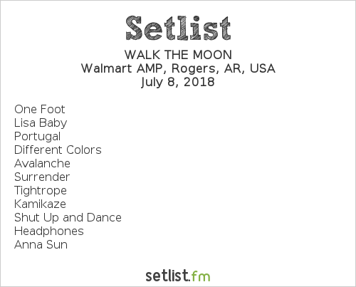 WALK THE MOON Setlist Walmart AMP, Rogers, AR, USA 2018