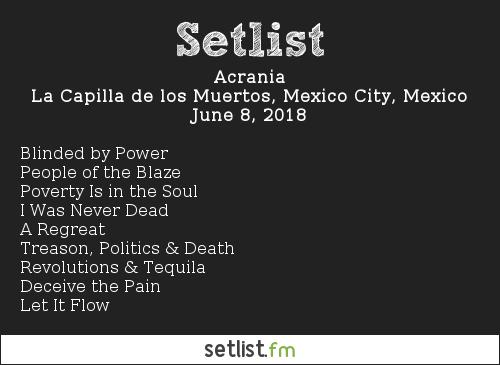 Acrania Setlist La Capilla de los Muertos, Mexico City, Mexico 2018