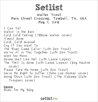Walter Trout Setlist Main Street Crossing, Tomball, TX, USA 2018