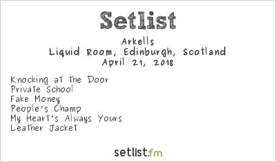 Arkells Setlist Liquid Room, Edinburgh, Scotland 2018