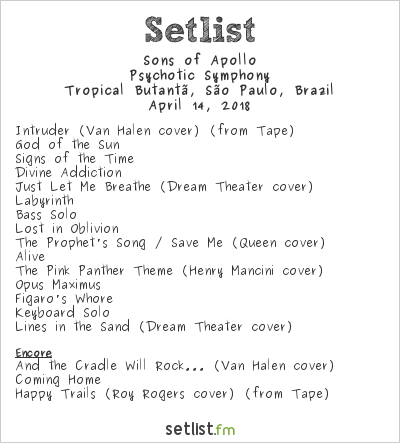 Sons of Apollo Setlist Tropical Butantã, São Paulo, Brazil 2018, Psychotic Symphony