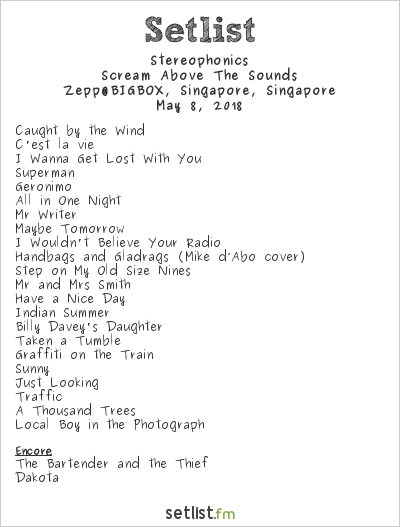 Stereophonics Setlist Zepp@BigBox, Jurong East New Town, Singapore 2018, Scream Above The Sounds