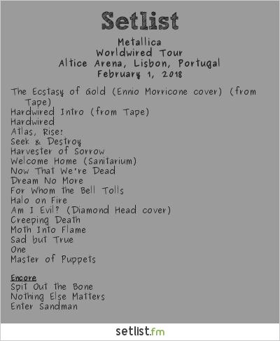 Metallica Setlist Altice Arena, Lisbon, Portugal 2018, WorldWired Tour