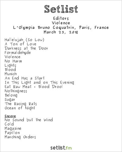 Editors Setlist L'Olympia Bruno Coquatrix, Paris, France 2018, Violence