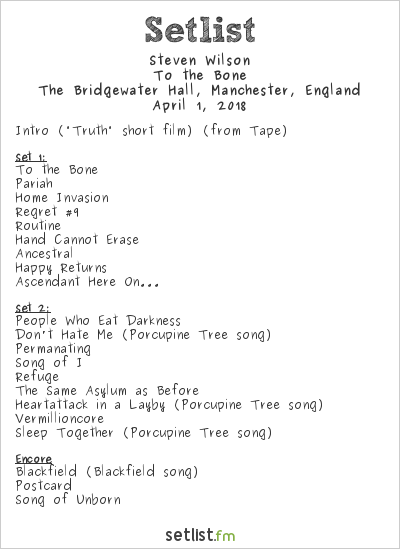 Steven Wilson Setlist The Bridgewater Hall, Manchester, England 2018, To the Bone