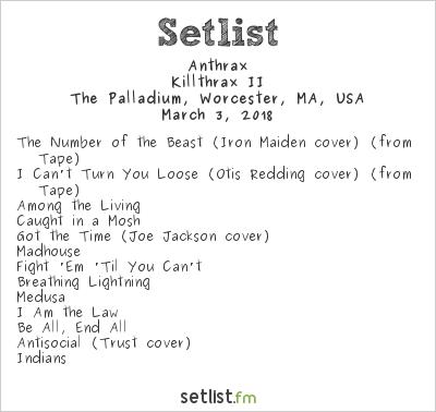 Anthrax Setlist The Palladium, Worcester, MA, USA 2018, Killthrax II