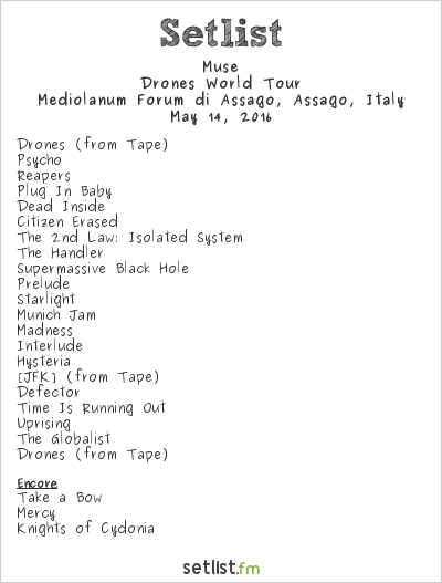 Muse Setlist Mediolanum Forum di Assago, Assago, Italy 2016, Drones World Tour
