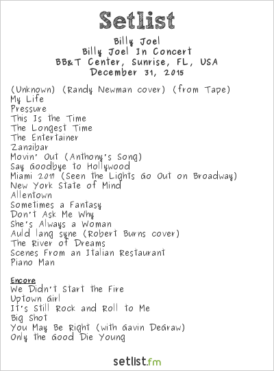 Billy Joel Setlist BB&T Center, Sunrise, FL, USA 2015