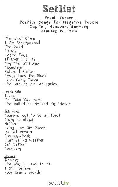 Frank Turner Setlist Capitol, Hanover, Germany 2016, Positive Songs for Negative People