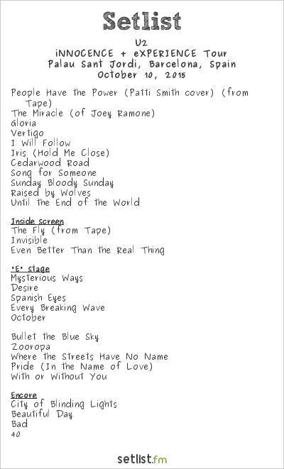 U2 Setlist Palau Sant Jordi, Barcelona, Spain 2015, iNNOCENCE + eXPERIENCE Tour