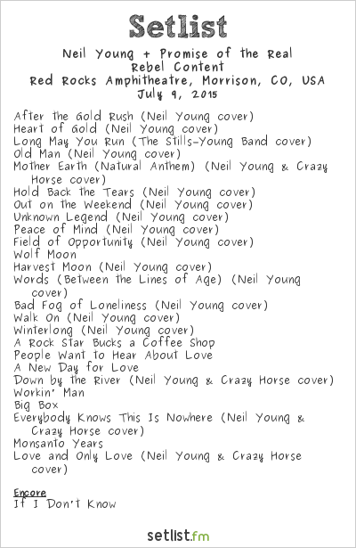 Neil Young Setlist Red Rocks Amphitheatre, Morrison, CO, USA 2015, Rebel Content
